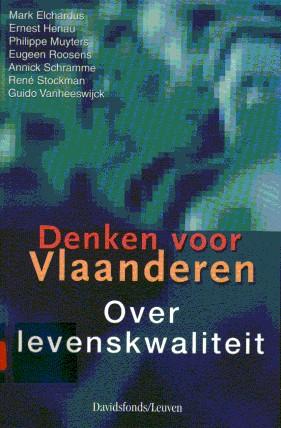 Denken voor Vlaanderen. Over levenskwaliteit