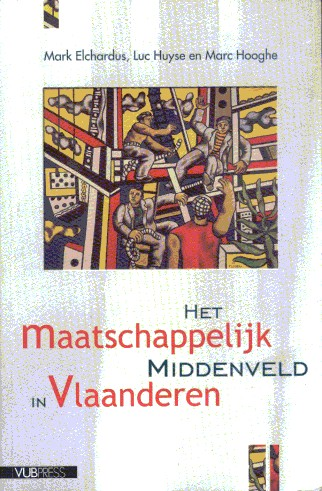 Het maatschappelijk middenveld in Vlaanderen. Een onderzoek naar de sociale constructie van democratisch burgerschap